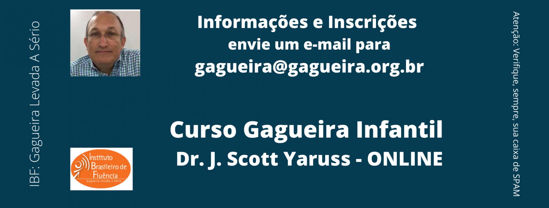 Foto do Dr. Yaruss e logo do IBF com orientações sobre como se inscrever no Curso Online Gagueira Infantil