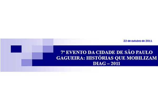 7. Evento da Cidade de São Paulo - Gagueira: Histórias que mobilizam - DIAG 2011