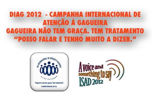 Diag 2012 Campanha Internacional de Atenção à Gagueira