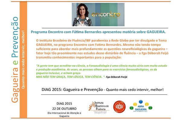 Cartaz sobre Encontro com Fátima Bernardes e a Fga Déborah Feijó sobre gagueira