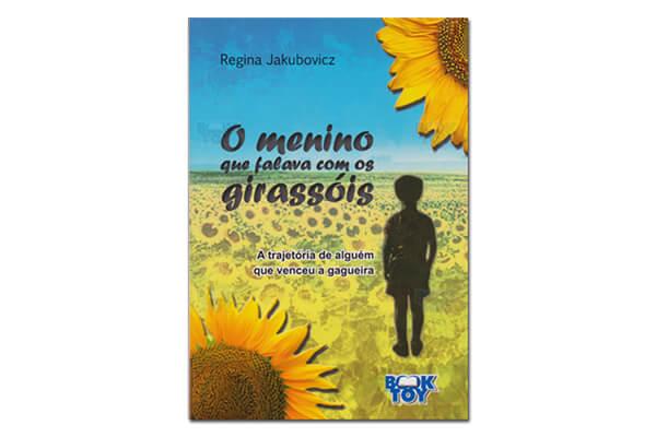 Capa do livro O Menino que Falava com os Girassóis